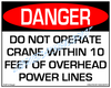 Danger, Do Not Operate Crane Within 10 Feet Of Powerlines Sign - Downloadable Product. Never Order Signs Again - Order, Download, Save, and Print as Needed.