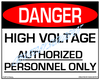 Danger, High Voltage - Authorized Personnel Only Sign - Downloadable Product. Never Order Signs Again - Order, Download, Save, and Print as Needed.
