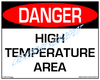 Danger, High Temperature Area Sign- Downloadable Product. Never Order Signs Again - Order, Download, Save, and Print as Needed.