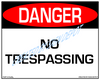 Danger, No Trespassing Sign - Downloadable Product. Never Order Signs Again - Order, Download, Save, and Print as Needed.
