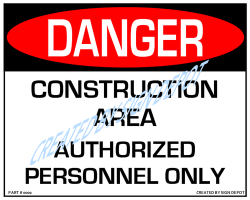 Danger, Construction Site, Authorized Personnel Only - Downloadable Product. Never Order Signs Again - Order, Download, Save, and Print as Needed.