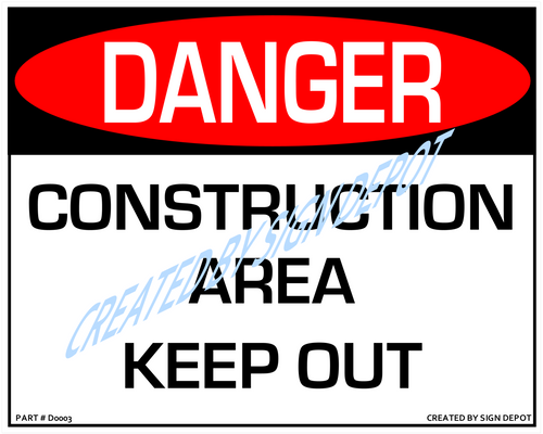 Danger, Construction Site, Keep Out Sign - Downloadable Product. Never Order Signs Again - Order, Download, Save, and Print as Needed.