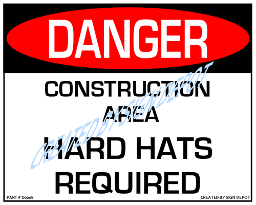 Danger, Construction Area, Hard Hats Required - Downloadable Product. Never Order Signs Again - Order, Download, Save, and Print as Needed.