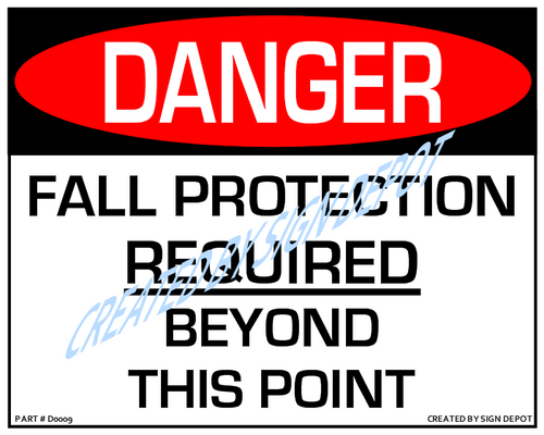 Danger, Fall Protection Required Beyond This Point - Downloadable Product. Never Order Signs Again - Order, Download, Save, and Print as Needed.