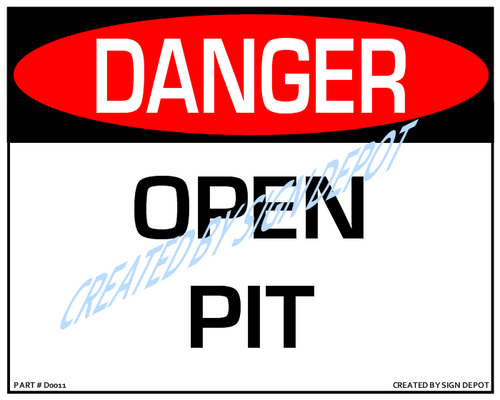 Danger, Open Pit - Downloadable Product. Never Order Signs Again - Order, Download, Save, and Print as Needed.