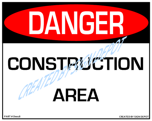 Danger, Construction Area - Downloadable Product. Never Order Signs Again - Order, Download, Save, and Print as Needed.