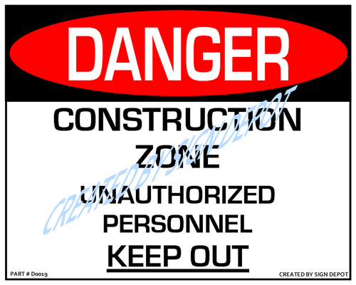Danger, Construction Zone, Unauthorized Personnel, Keep Out - Downloadable Product. Never Order Signs Again - Order, Download, Save, and Print as Needed.
