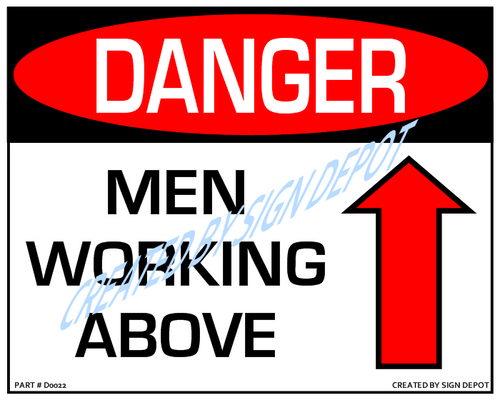 Danger, Men Working Above (With Up Arrow) - Downloadable Product. Never Order Signs Again - Order, Download, Save, and Print as Needed.