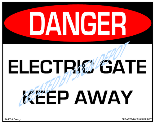 Danger, Electric Gate - Keep Away Sign - Downloadable Product. Never Order Signs Again - Order, Download, Save, and Print as Needed.