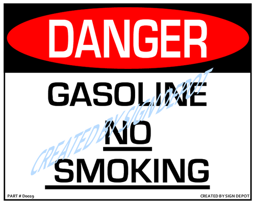 Danger, Gasoline - No Smoking Sign - Downloadable Product. Never Order Signs Again - Order, Download, Save, and Print as Needed.