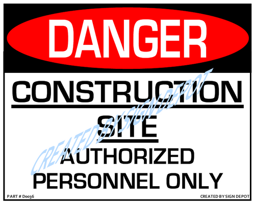 Danger, Construction Site - Authorized Personnel Only Sign - Downloadable Product. Never Order Signs Again - Order, Download, Save, and Print as Needed.