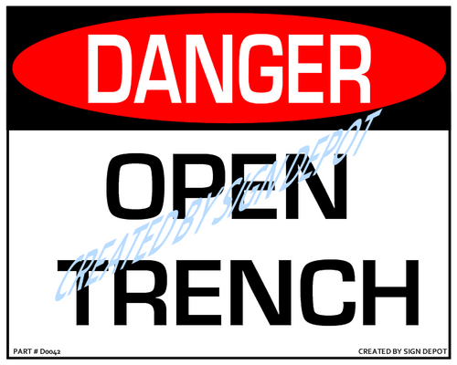 Danger, Open Trench Sign - Downloadable Product. Never Order Signs Again - Order, Download, Save, and Print as Needed.