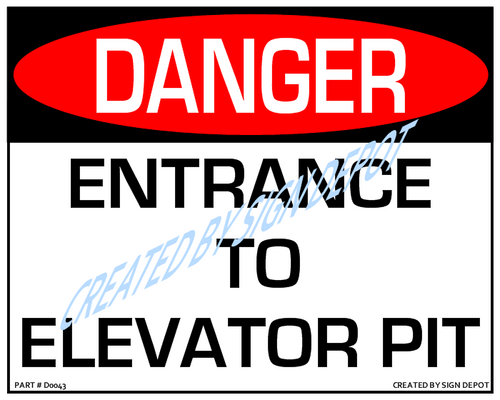 Danger, Entrance To Elevator Pit Sign - Downloadable Product. Never Order Signs Again - Order, Download, Save, and Print as Needed.