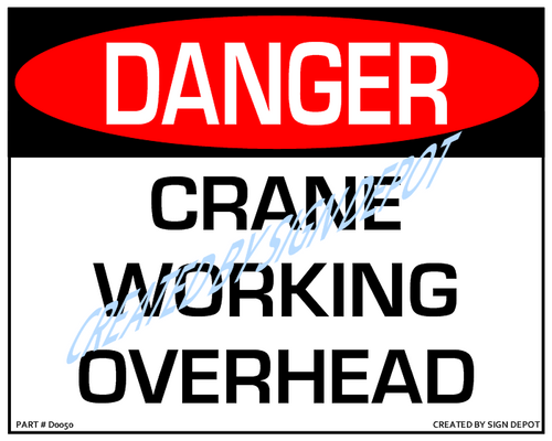 Danger, Crane Working Overhead Sign - Downloadable Product. Never Order Signs Again - Order, Download, Save, and Print as Needed.