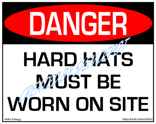 Danger, Hard Hats Must Be Worn On Site Sign - Downloadable Product. Never Order Signs Again - Order, Download, Save, and Print as Needed.