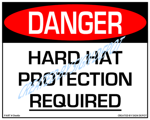 Danger, Hard Hat Protection Required Sign - Downloadable Product. Never Order Signs Again - Order, Download, Save, and Print as Needed.
