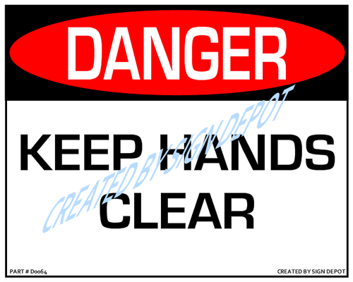 Danger, Keep Hands Clear Sign - Downloadable Product. Never Order Signs Again - Order, Download, Save, and Print as Needed.