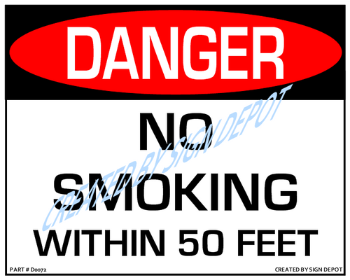 Danger, No Smoking Within 50 Feet Sign - Downloadable Product. Never Order Signs Again - Order, Download, Save, and Print as Needed.