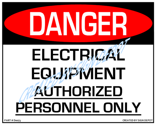 Danger, Electrical Equipment, Authorized Personnel Only Sign - Downloadable Product. Never Order Signs Again - Order, Download, Save, and Print as Needed.