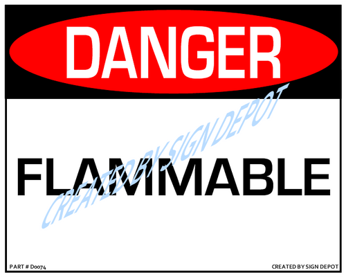 Danger, Flammable Sign - Downloadable Product. Never Order Signs Again - Order, Download, Save, and Print as Needed.