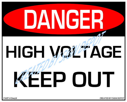 Danger, High Voltage - Keep Out Sign - Downloadable Product. Never Order Signs Again - Order, Download, Save, and Print as Needed.
