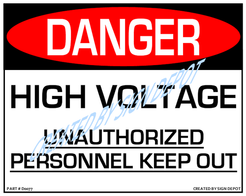 Danger, High Voltage - Unauthorized Personnel, Keep Out Sign - Downloadable Product. Never Order Signs Again - Order, Download, Save, and Print as Needed.