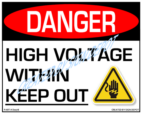 Danger, High Voltage - Within, Keep Out Sign With Symbol - Downloadable Product. Never Order Signs Again - Order, Download, Save, and Print as Needed.