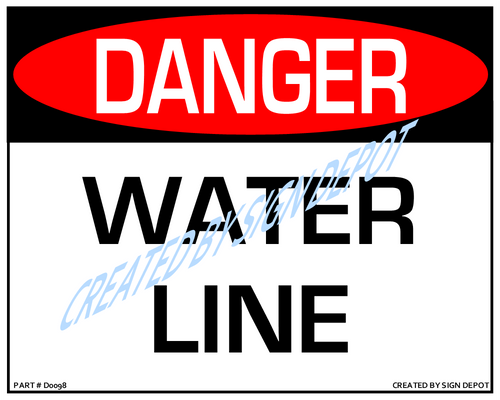 Danger, Water Line Sign- Downloadable Product. Never Order Signs Again - Order, Download, Save, and Print as Needed.