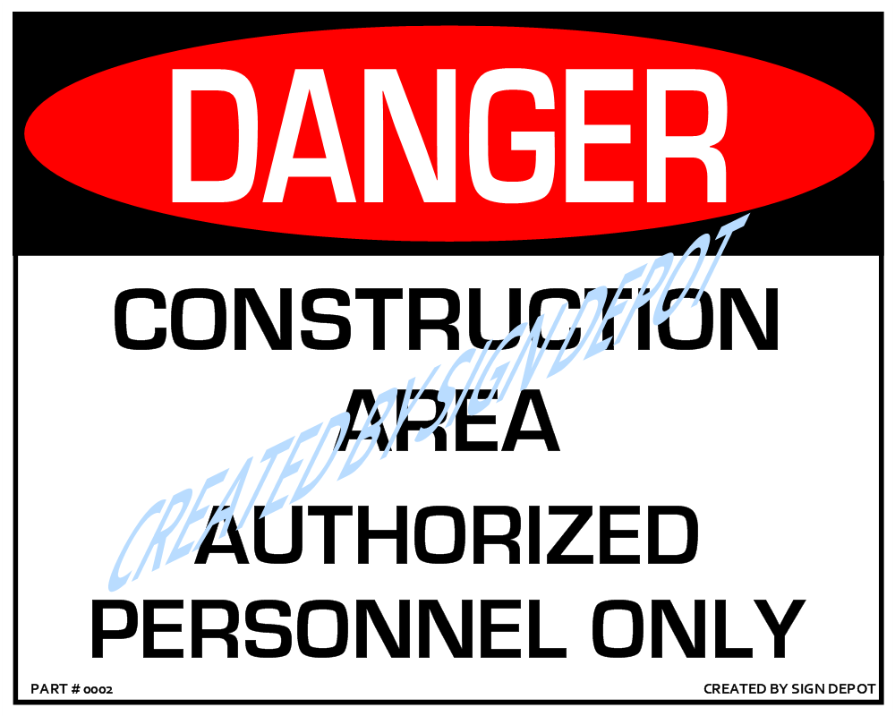 d0002-danger-construction-area-authorized-personnel-only-watermark.png