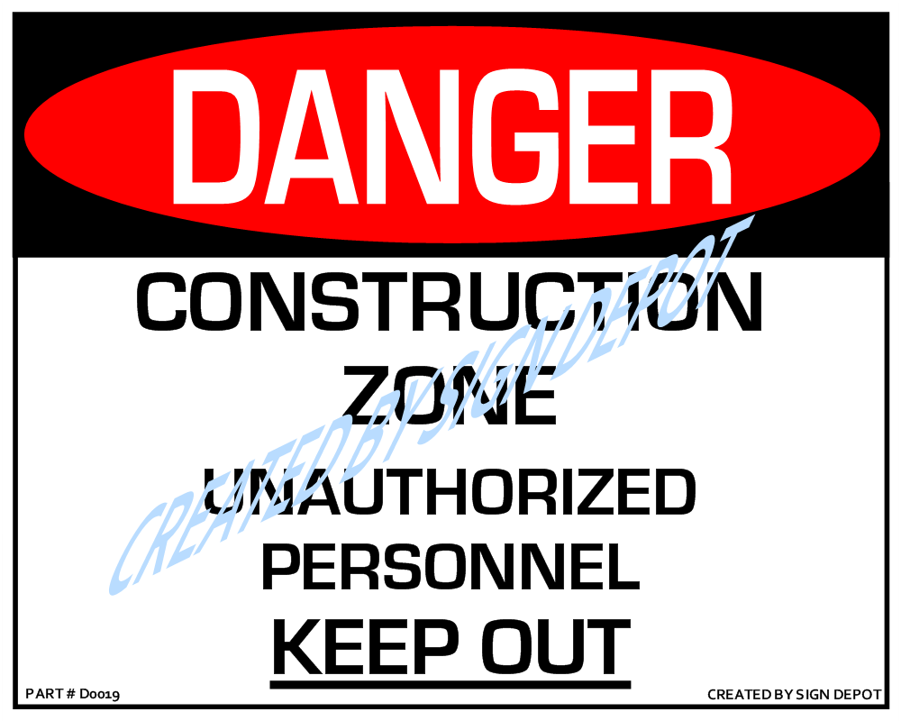 d0019-danger-construction-zone-unauthorized-personnel-keep-out-watermark.png