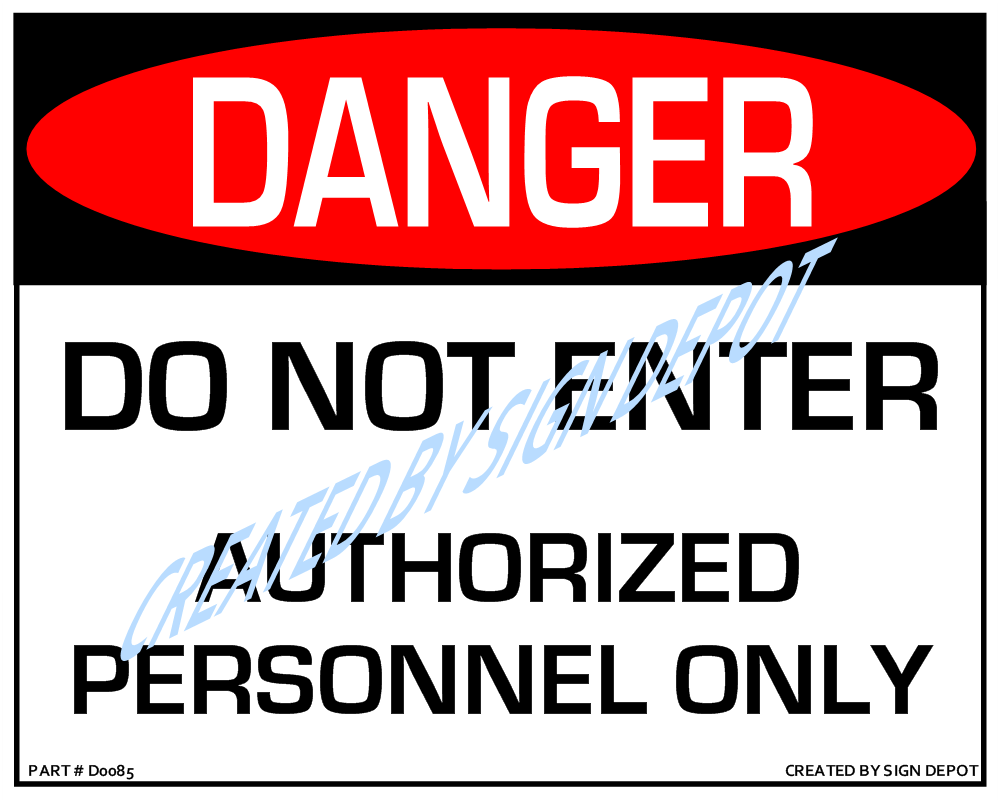 d0085-danger-do-not-enter-authorized-personnel-only-watermark.png