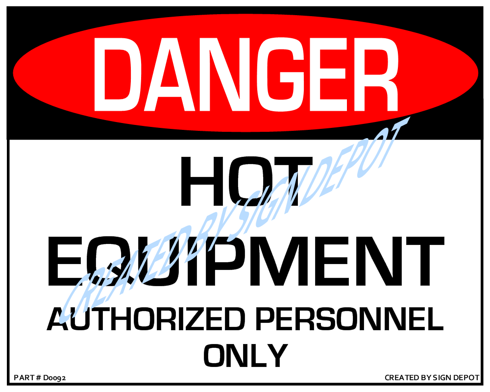 d0092-danger-hot-equipment-authorized-personnel-only-sign-watermark.png
