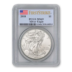 2018 SILVER EAGLE PCGS MS69 First Strike Flag Label 1$ 1 oz