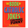 Book of Catholic Jokes Sheridan