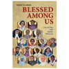 Blessed Among Us Day by Day Robert Elsberg
