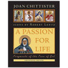 A Passion For Life Chittister, Joan