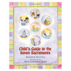 Child's Guide to the Seven Sacraments By Ficocelli