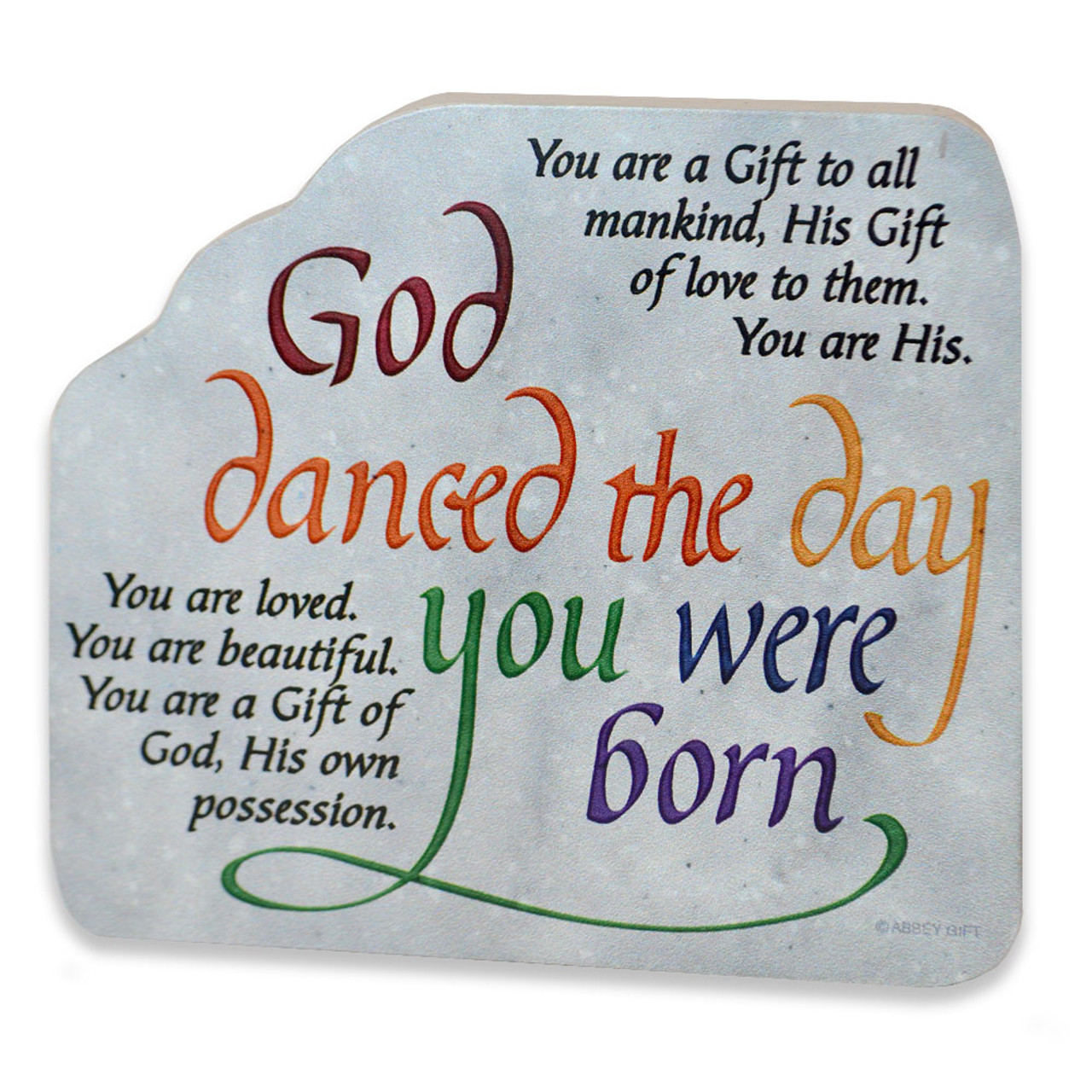 """God Danced The Day You Were Born"" Plaque"
