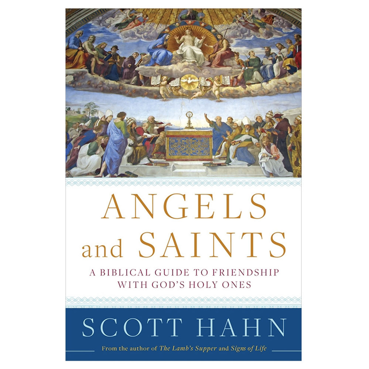 Angels and Saints Hahn, Scott