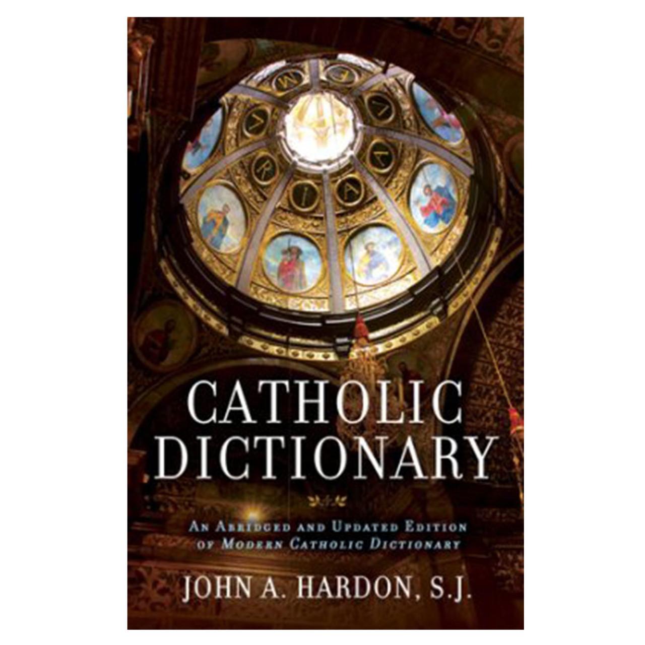 Catholic Dictionary Hardon SJ, John