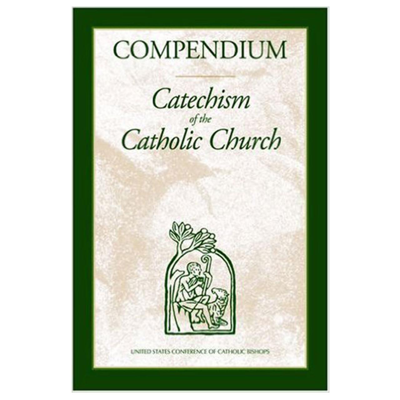 Compendium - Catechism of the Catholic Church