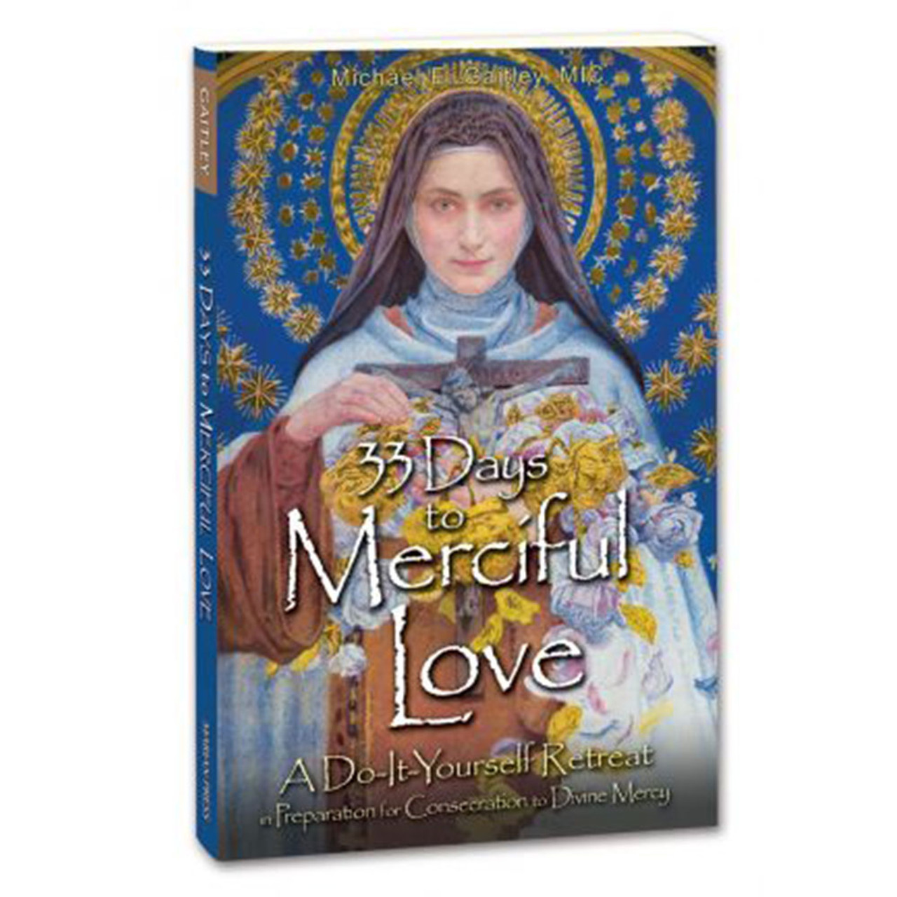 33 Days to Merciful Love Self Retreat