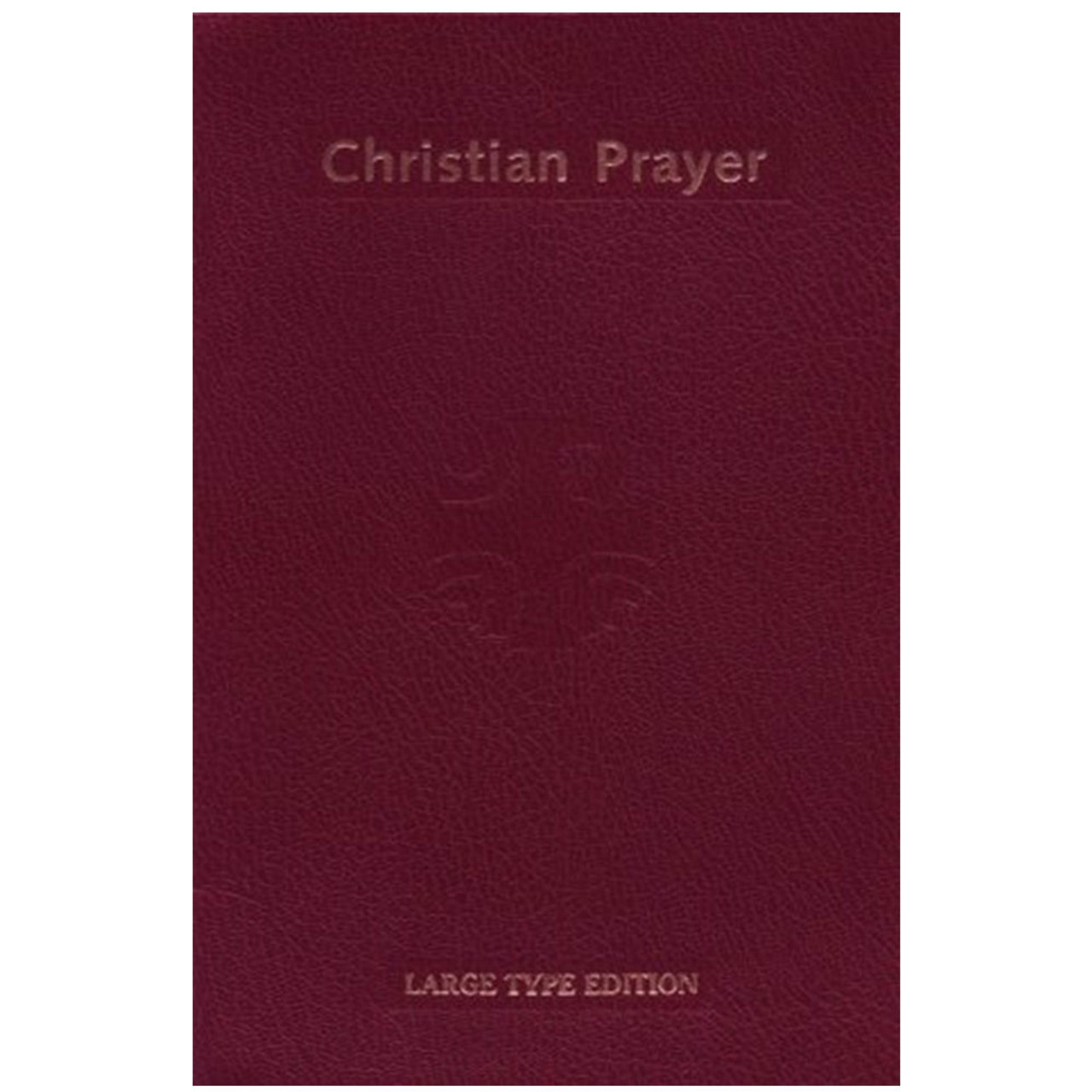 Large Print Christian Prayer