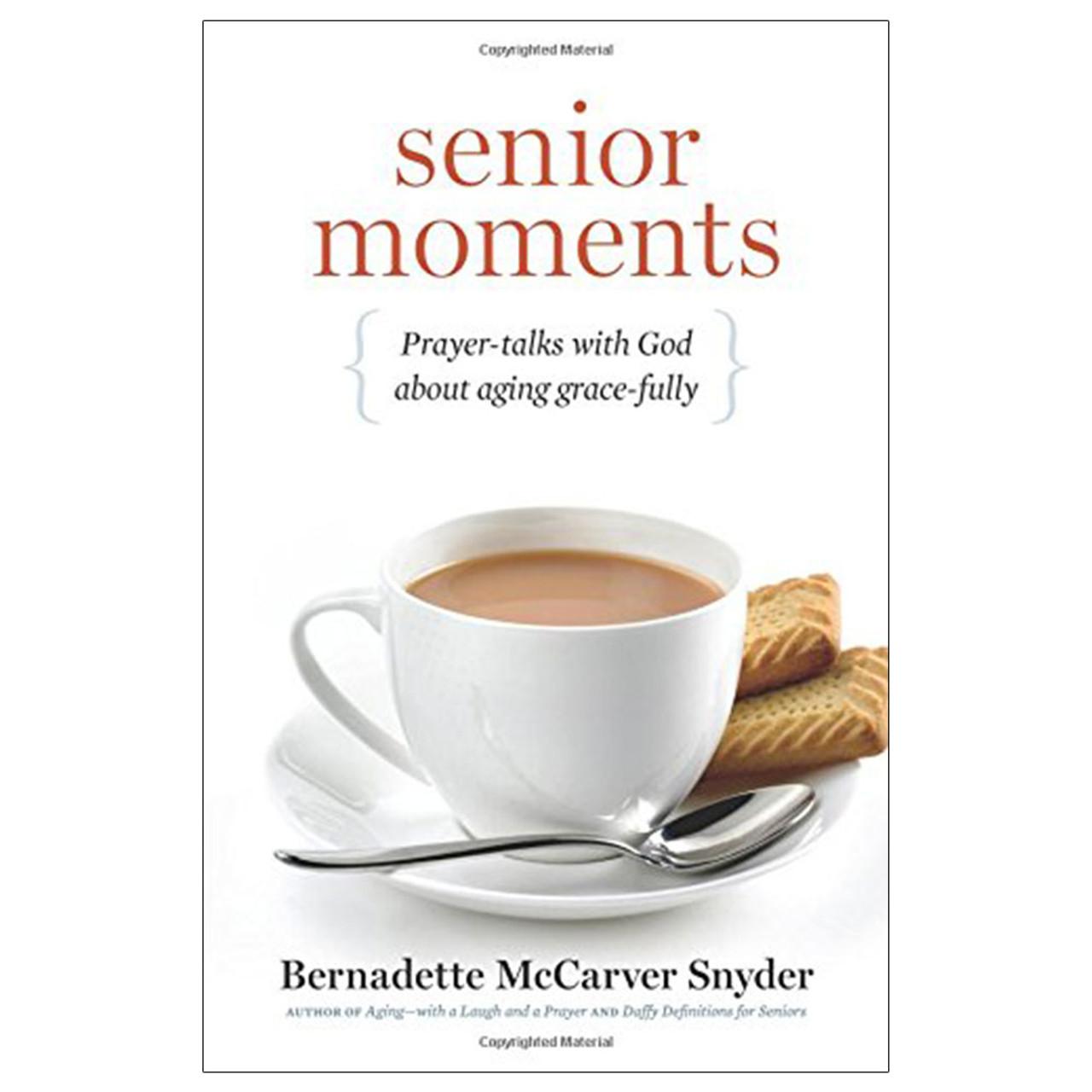 Senior Moments McCarver Snyder, Bernadette