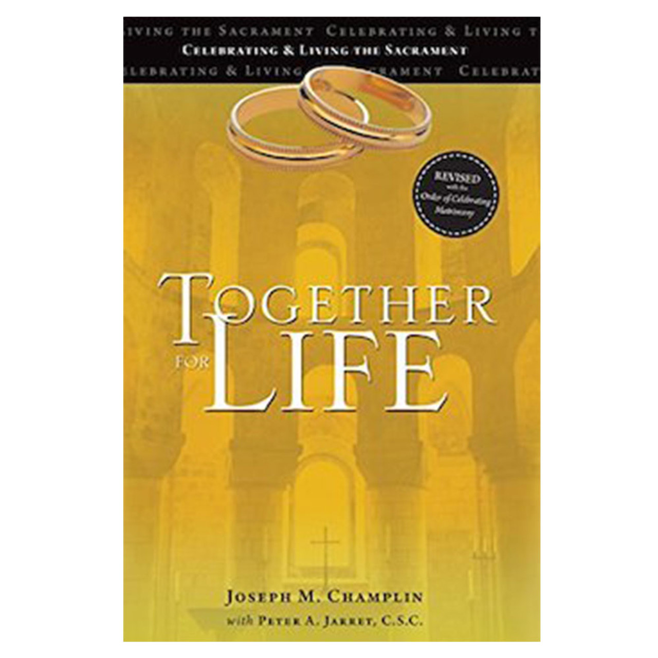 Together For Life Revised