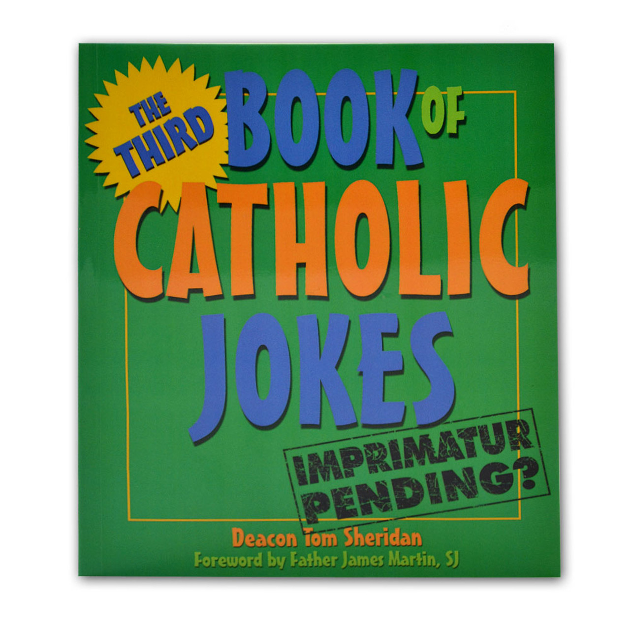 The Third Book of Catholic Jokes Sheridan, Tom