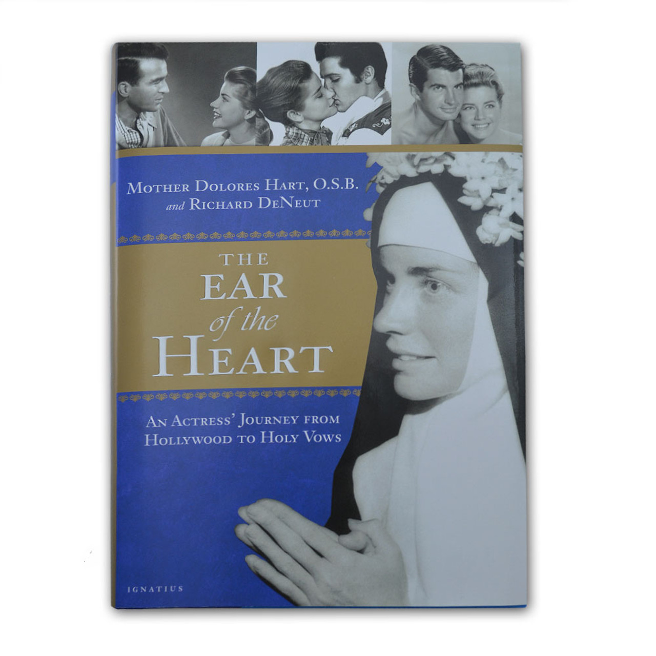 The Ear of the Heart  Mother Dolores Hart, OSB