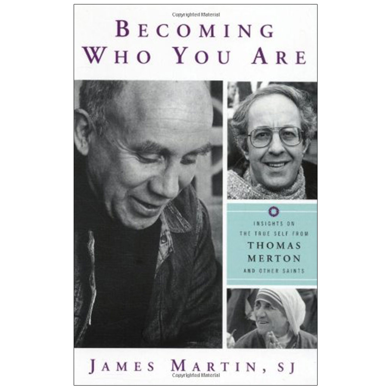Becoming Who You Are By James Martin