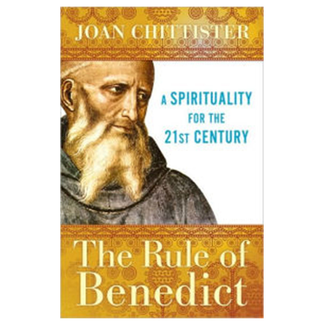 The Rule of Benedict Chittister, Joan OSB