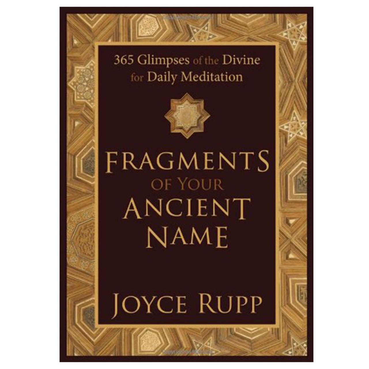 Fragments of Your Ancient Name Rupp, Joyce
